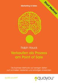 Verkaufen als Prozess am Point of Sale【電子書籍】[ Ralph Hauck ]
