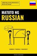 Matuto ng Russian - Mabilis / Madali / Mahusay