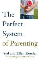 THE PERFECT SYSTEM OF PARENTING