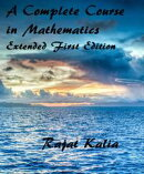 A Complete Course in Mathematics - Extended First Edition