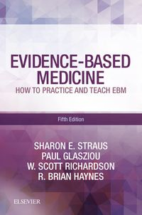 Evidence-Based Medicine E-BookHow to Practice and Teach EBM【電子書籍】[ Sharon E. Straus, MD ]