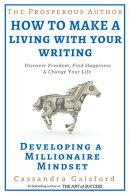 The Prosperous Author: Developing a Millionaire Mindset