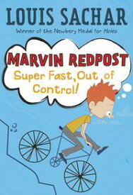 Marvin Redpost #7: Super Fast, Out of Control!【電子書籍】[ Louis Sachar ]