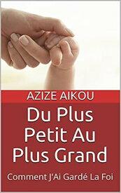 Les 9 Manifestations Du Saint-Esprit【電子書籍】[ David Azize Ministries ]
