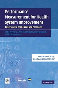 PerformanceMeasurementforHealthSystemImprovementExperiences,ChallengesandProspects