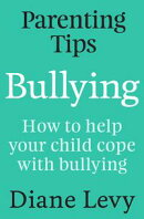 Parenting Tips: Bullying