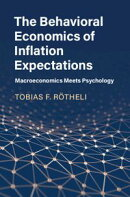 The Behavioral Economics of Inflation Expectations