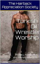 Turkish Oil Wrestler Worship