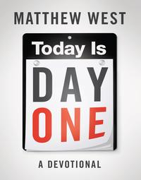 Today Is Day OneA Devotional【電子書籍】[ Matthew West ]