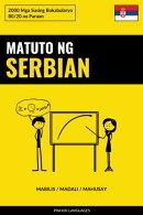 Matuto ng Serbian - Mabilis / Madali / Mahusay