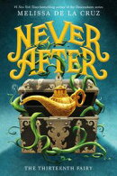 Never After, Book One: The Thirteenth Fairy