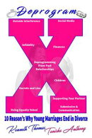 """Deprogram X """"10 Reasons Why Young Marriages End in Divorce"""""""