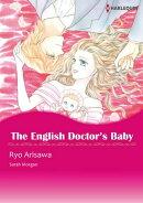 The English Doctor's Baby (Harlequin Comics)