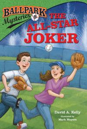 Ballpark Mysteries #5: The All-Star Joker【電子書籍】[ David A. Kelly ]