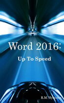 Word 2016: Up To Speed