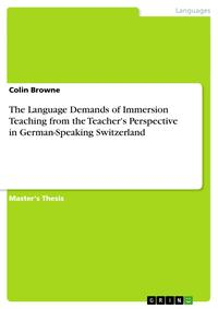 TheLanguageDemandsofImmersionTeachingfromtheTeacher'sPerspectiveinGerman-SpeakingSwitzerland