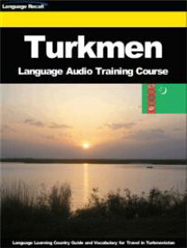 Turkmen Language Audio Training CourseLanguage Learning Country Guide and Vocabulary for Travel in Turkmenistan【電子書籍】[ Language Recall ]