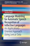Language Modeling for Automatic Speech Recognition of Inflective Languages