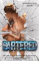 Bartered (The Encounter Trilogy)