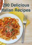 290 Delicious Italian Recipes