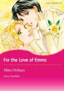 For the Love of Emma (Mills & Boon Comics)