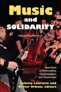 MusicandSolidarityQuestionsofUniversality,Consciousness,andConnection