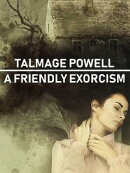 A Friendly Exorcism