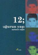 12; Uğur'un Yaşı