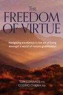 The Freedom of Virtue