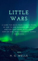Little Wars (Annotated & Illustrated)