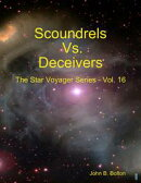 Scoundrels Vs Deceivers - The Star Voyager Series - Vol. 16