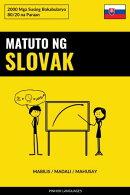 Matuto ng Slovak - Mabilis / Madali / Mahusay