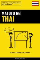 Matuto ng Thai - Mabilis / Madali / Mahusay
