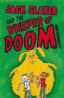 Jack Slater and the Whisper of Doom