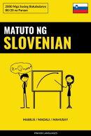 Matuto ng Slovenian - Mabilis / Madali / Mahusay
