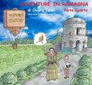 Avventure in Romagna: Parte Quarta