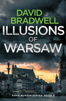 Illusions Of Warsaw - A Gripping British Mystery Thriller