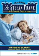 Dr. Stefan Frank 2522 - Arztroman