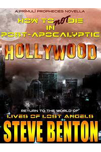 HowtoNotDieinPost-ApocalypticHollywood