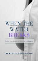 When The Water Breaks