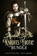 Spanked By The Knights Erotic Bundle