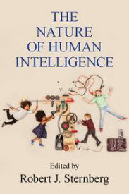 The Nature of Human Intelligence【電子書籍】