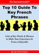 Top 10 Guide to Key French Phrases