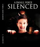 A Small Voice Silenced