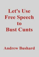 Let's Use Free Speech to Bust Cunts (Arabic)