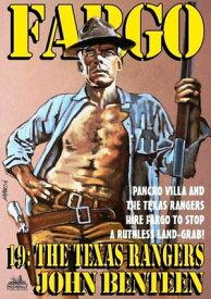 Fargo 19: The Texas Rangers【電子書籍】[ John Benteen ]