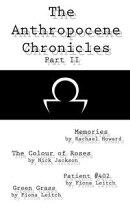 The Anthropocene Chronicles part II