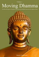 Moving Dhamma Volume One
