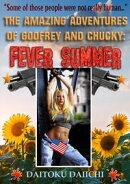 The Amazing Adventures of Godfrey and Chucky : Fever Summer