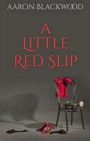 A Little Red Slip